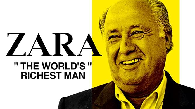 zara the world's richest man